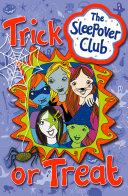 Trick or Treat (The Sleepover Club)