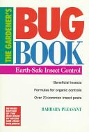 The Gardener s Bug Book
