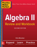 Practice Makes Perfect Algebra II Review and Workbook, Second Edition Pdf/ePub eBook
