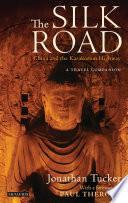 The Silk Road - China and the Karakorum Highway