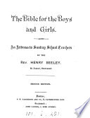 The Bible for the boys and girls, an address
