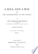 A Will and a Way and the Handkerchief at the Window