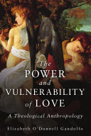 The Power and Vulnerability of Love