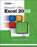Advantage Series: Microsoft Office Excel 2003, Brief Edition
