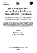 The Reconstruction of Archaeological Landscapes Through Digital Technologies