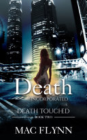 Death Incorporated: Death Touched Book 2 (Urban Fantasy Romance)
