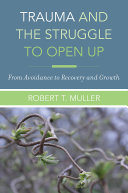 Pdf Trauma and the Struggle to Open Up: From Avoidance to Recovery and Growth