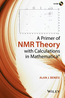 A Primer of NMR Theory with Calculations in Mathematica Pdf/ePub eBook