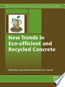 New Trends in Eco efficient and Recycled Concrete