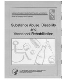 Substance Abuse  Disability  and Vocational Rehabilitation