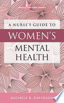 A Nurse s Guide to Women s Mental Health Book PDF