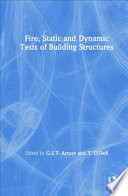 Fire  Static and Dynamic Tests of Building Structures