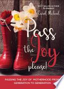 Pass The Joy Please