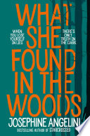 What She Found in the Woods Book