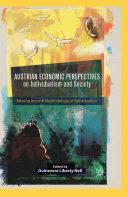 Austrian Economic Perspectives on Individualism and Society Pdf/ePub eBook