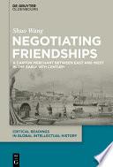 Negotiating Friendships