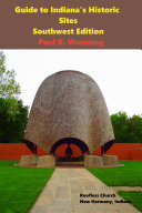 Guide to Indiana s Historic Sites   Southwest Edition