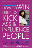 How to Win Friends, Kick Ass and Influence People Pdf/ePub eBook