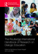 The Routledge International Handbook of Research on Dialogic Education