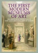 The First Modern Museums of Art