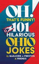 OH  That s Funny  101 Hilarious Ohio Jokes