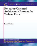 Resource Oriented Architecture Patterns for Webs of Data