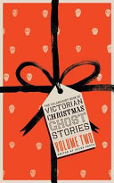 The Valancourt Book of Victorian Christmas Ghost Stories, Volume Two