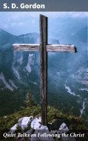 Quiet Talks on Following the Christ Pdf/ePub eBook