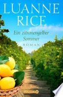 Ein zitronengelber Sommer  : Roman