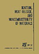 Ignition, Heat Release, and Noncombustibility of Materials