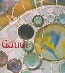 The Architecture of Gaudí
