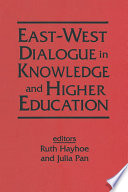 East West Dialogue in Knowledge and Higher Education