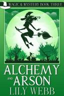 Alchemy and Arson ebook