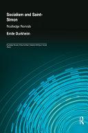 Socialism and Saint-Simon (Routledge Revivals)