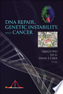 DNA Repair  Genetic Instability  and Cancer