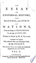 an essay on universal history the manners and spirit of nations  an essay on universal history the manners and spirit of nations from the voltaire full view 1759