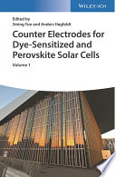 Counter Electrodes for Dye-Sensitized and Perovskite Solar Cells (2 Vols.)
