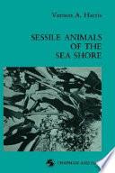 Sessile Animals of the Sea Shore Book