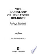 The Sociology of Singapore Religion