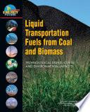 Liquid Transportation Fuels from Coal and Biomass