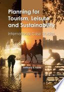 Planning For Tourism Leisure And Sustainability