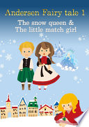 Andersen Fairy tale 1 The snow queen   The little match girl  Book PDF