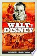 The Early Life of Walt Disney