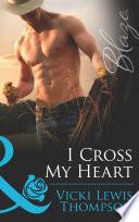 I Cross My Heart  Mills   Boon Blaze   Sons of Chance  Book 12