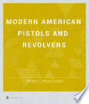 Modern American Pistols and Revolvers Book