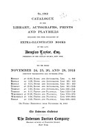 Catalogue Of The Library Autographs Prints And Playbills