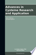 Advances In Cysteine Research And Application 2013 Edition