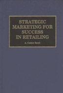 Strategic Marketing for Success in Retailing