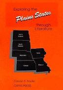Exploring the Plains States Through Literature