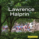 The Landscape Architecture of Lawrence Halprin